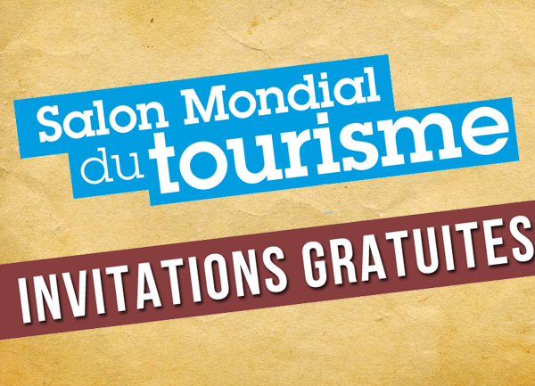 Invitations gratuites pour le salon mondial du tourisme for Salon mondial du tourisme paris